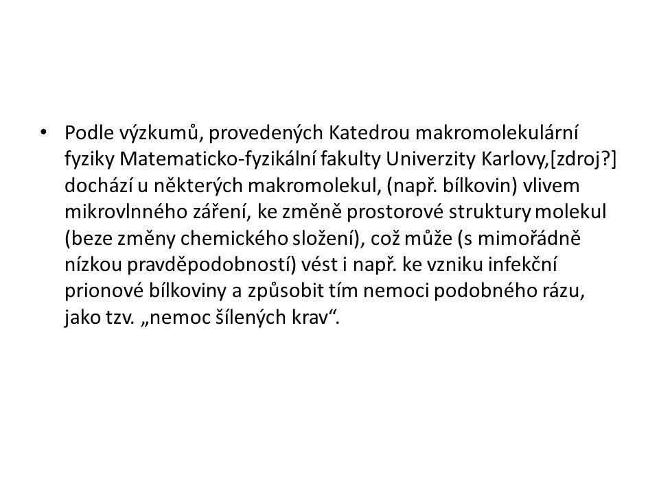 Podle výzkumů, provedených Katedrou makromolekulární fyziky Matematicko-fyzikální fakulty Univerzity Karlovy,[zdroj ] dochází u některých makromolekul, (např.